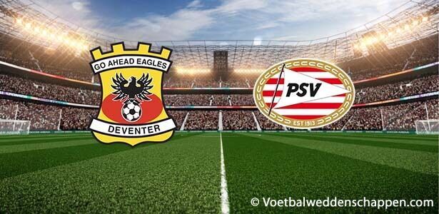 Voorbeschouwing Go Ahead Eagles - PSV
